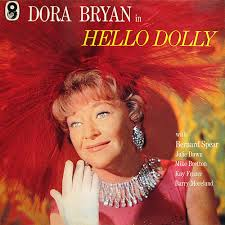 Dora Bryan Hello Dolly